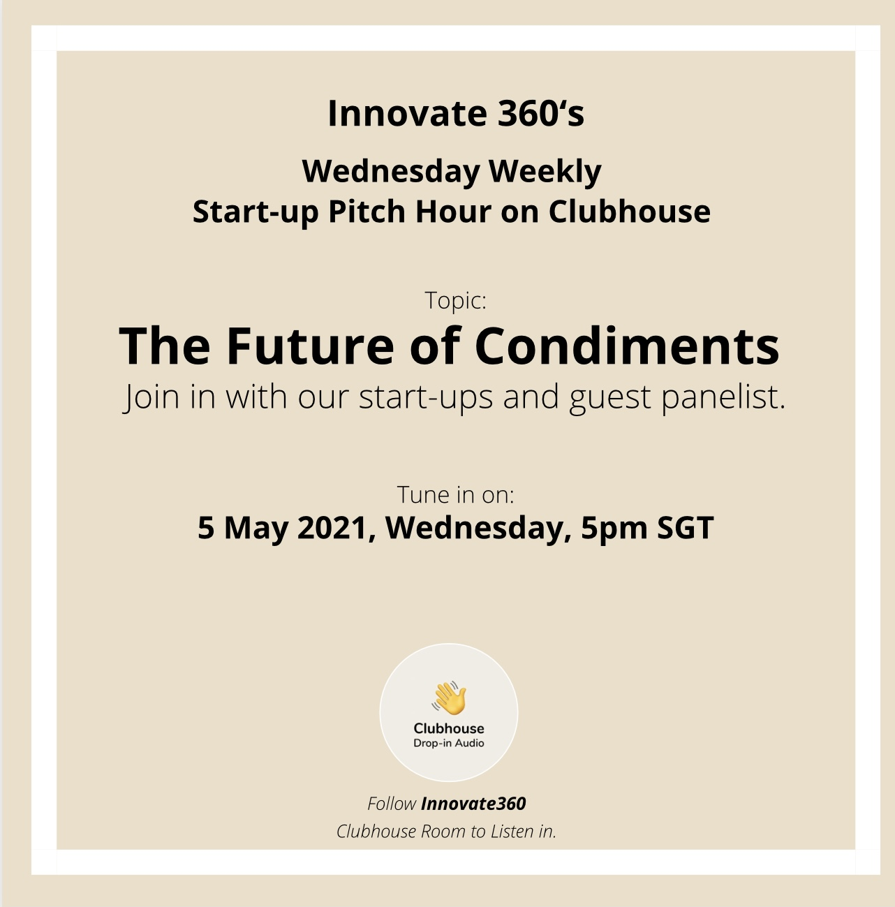 Wednesday Weekly Start-Up Pitch Hour on Clubhouse: The Future of Condiments